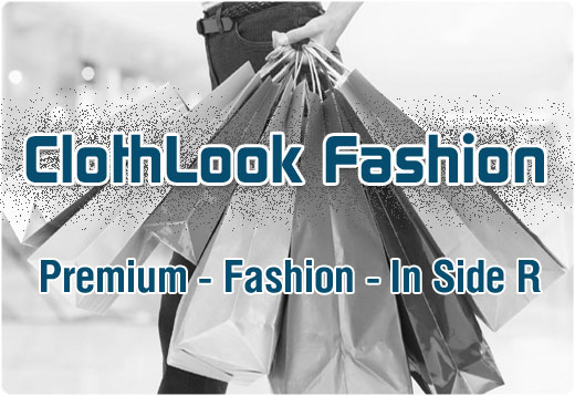 ClothLook Premium Fashion in Side r Store